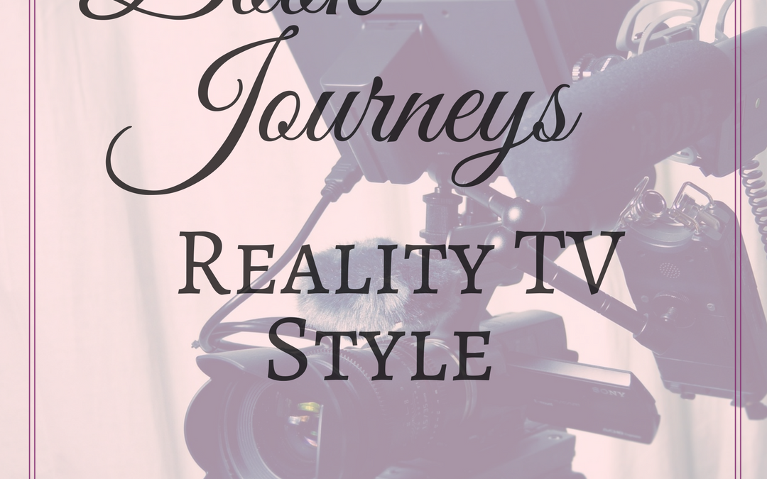 Book Journeys – Reality TV Style