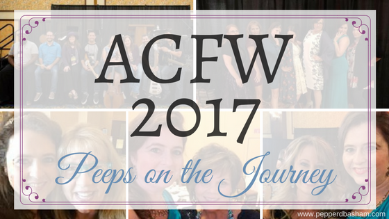 ACFW 2017 – Peeps on the Journey