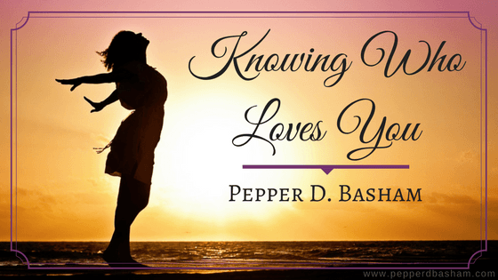 Knowing Who Loves You